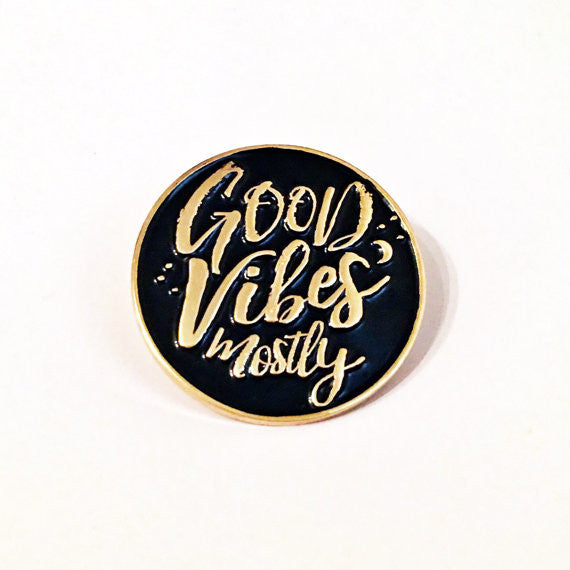 Lapel Pin Good Vibes Mostly