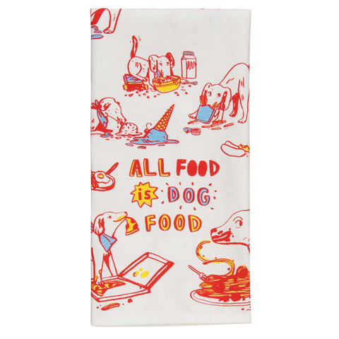 All Food is Dog Food - Tea Towel