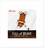 Full Of Beans - Tony Crib - Art Print + Matting - Tony Crib - Design Withdrawals