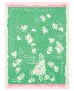 What Was I Thinking - Tea Towel