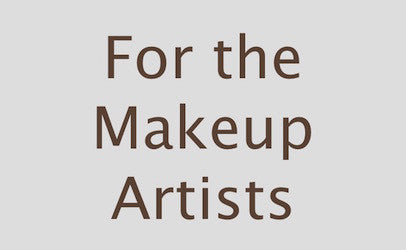For the Makeup Artist