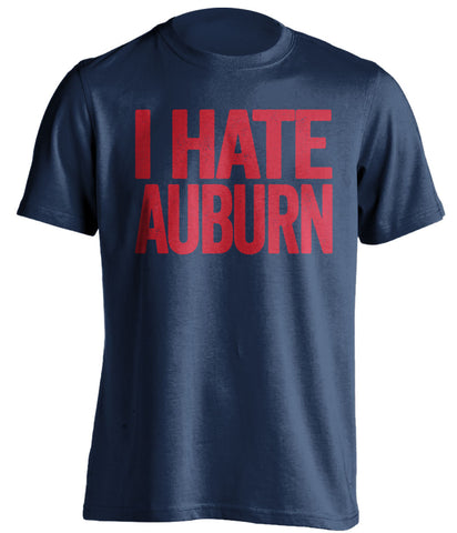 I Hate Auburn Ole Miss Rebels blue Shirt