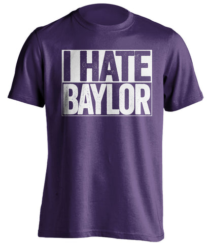 I Hate Baylor TCU Horned Frogs purple TShirt