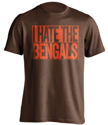 i hate the bengals cleveland browns brown shirt