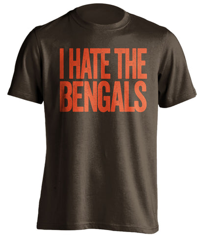 i hate the bengals cleveland browns brown tshirt