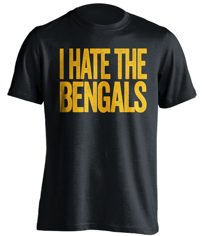 I Hate The Bengals Pittsburgh Steelers black Shirt