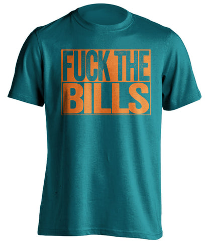 FUCK THE BILLS Miami Dolphins teal TShirt