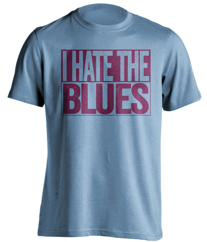 I Hate The Blues Aston Villa FC blue TShirt