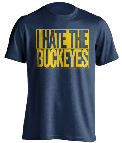 i hate the buckeyes michigan wolverines blue shirt