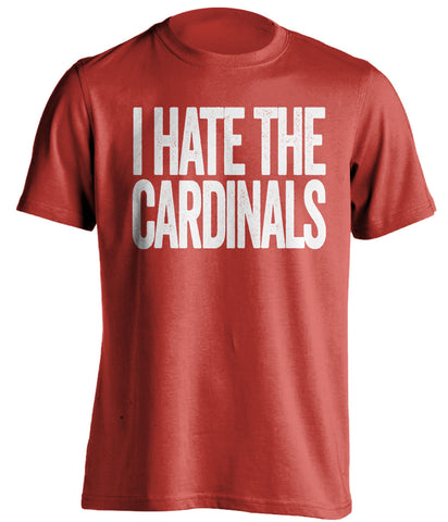 i hate the cardinals cincinnati reds red tshirt