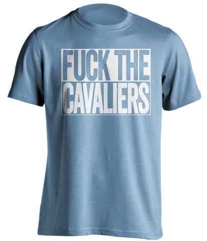fuck the cavaliers unc tarheels blue shirt