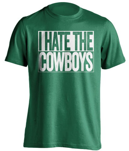 I Hate The Cowboys New York Jets green TShirt