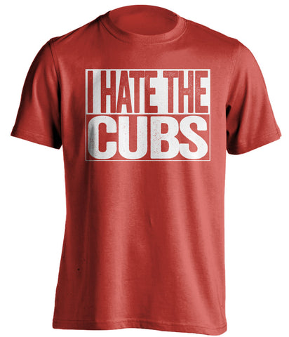 i hate the cubs st louis cardinals red shirt