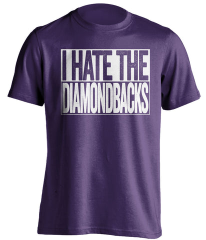 i hate the diamondbacks colorado rockies purple shirt