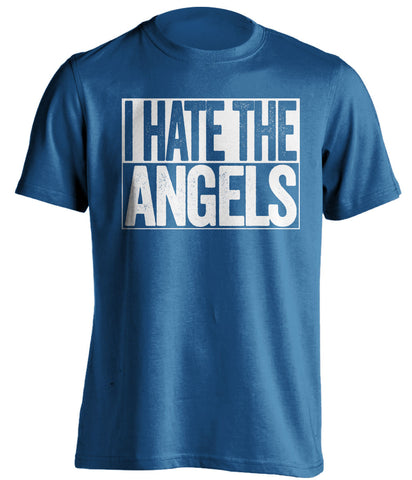 i hate the angels los angeles dodgers blue shirt
