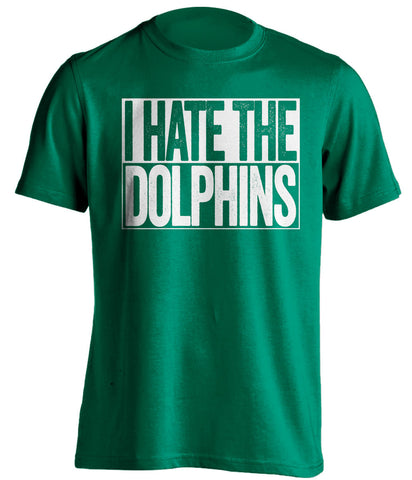 i hate the dolphins new york jets green shirt