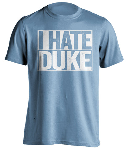 i hate duke unc tarheels blue shirt