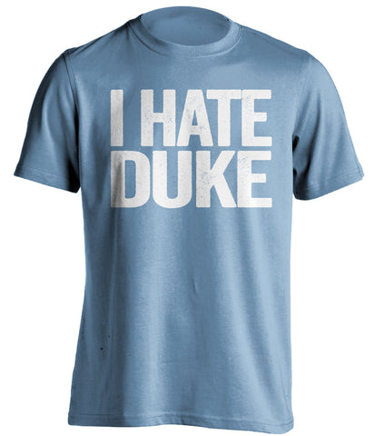 i hate duke unc tarheels blue tshirt