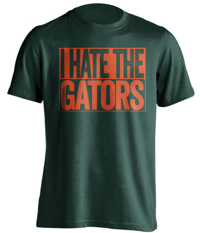 i hate the gators miami hurricanes green shirt