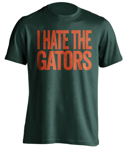 i hate the gators miami hurricanes green tshirt