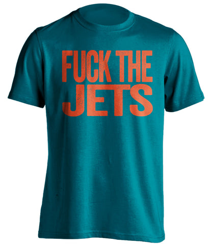 fuck the jets miami dolphins teal tshirt