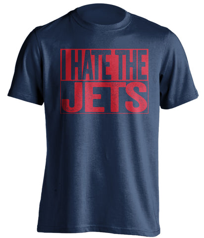 i hate the jets new england patriots blue shirt