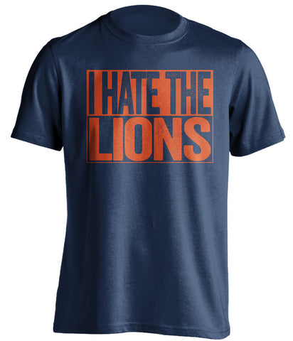 i hate the lions chicago bears blue shirt