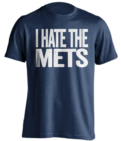ff660fa060f I Hate The Mets - New York Yankees Shirt - Text ver - Beef Shirts