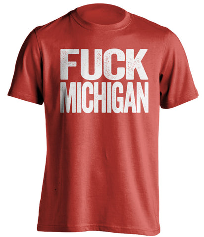 fuck michigan ohio state buckeyes red tshirt