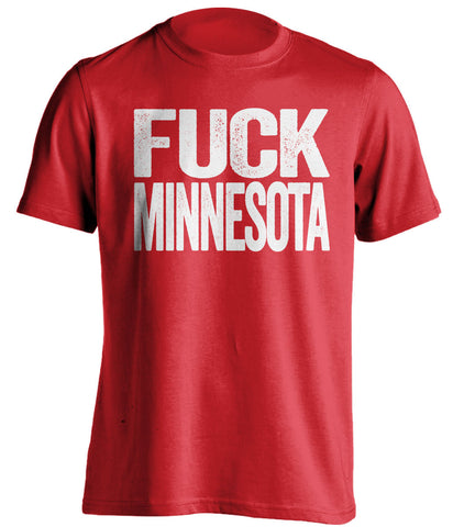 fuck minnesota wisconsin badgers red tshirt