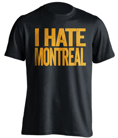 I Hate Montreal - Boston Bruins T-Shirt - Text Design