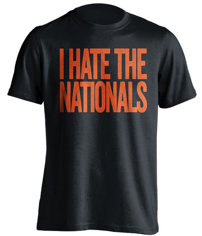 i hate the nationals baltimore orioles black tshirt