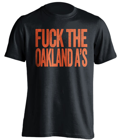 fuck the oakland a's san francisco giants black tshirt