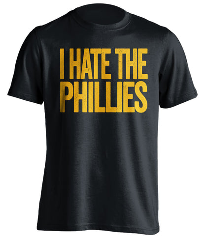 i hate the phillies pittsburgh pirates black tshirt