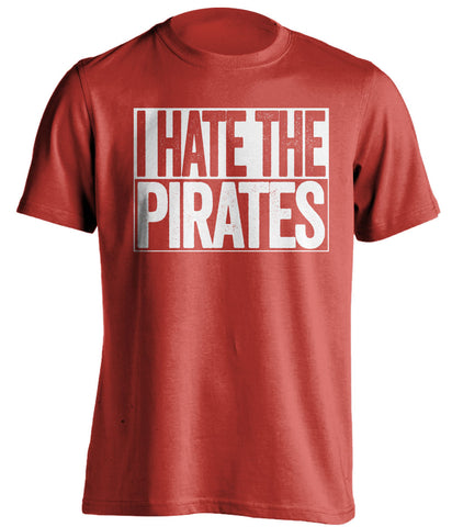 i hate the pirates cincinnati reds red shirt