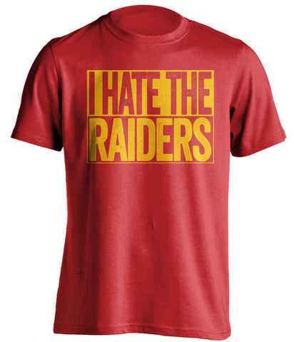 I Hate The Raiders Kansas City Chiefs red TShirt