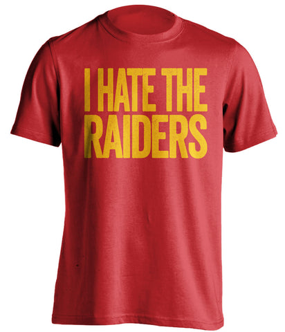 I Hate The Raiders Kansas City Chiefs red Shirt