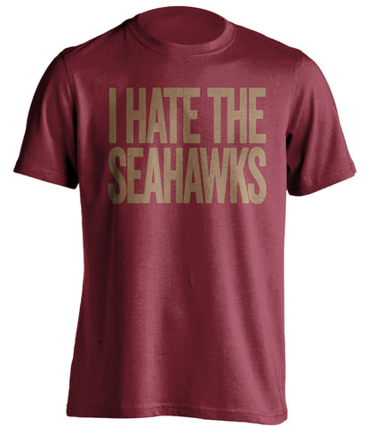 i hate the seahawks san francisco 49ers red tshirt