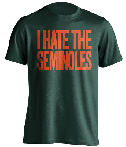 I Hate The Seminoles - Miami Hurricanes T-Shirt - Text Design
