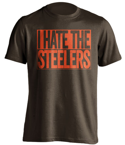 i hate the steelers cleveland browns brown shirt