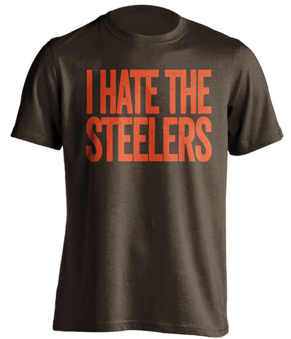 i hate the steelers cleveland browns brown tshirt
