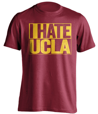 i hate ucla usc trojans red shirt
