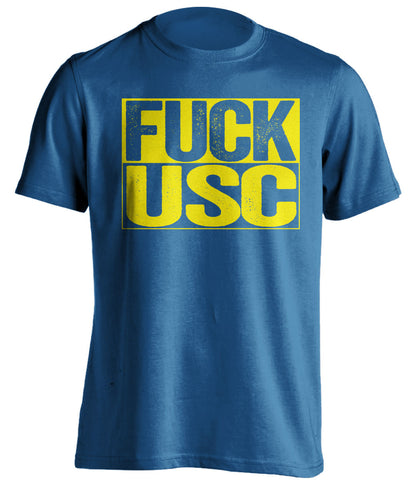 fuck usc ucla bruins blue shirt