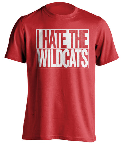 I Hate The Wildcats Louisville Cardinals red TShirt