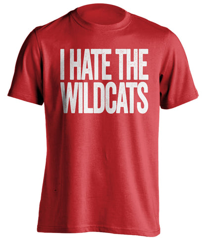 I Hate The Wildcats Louisville Cardinals red Shirt