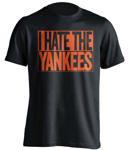 i hate the yankees baltimore orioles black shirt