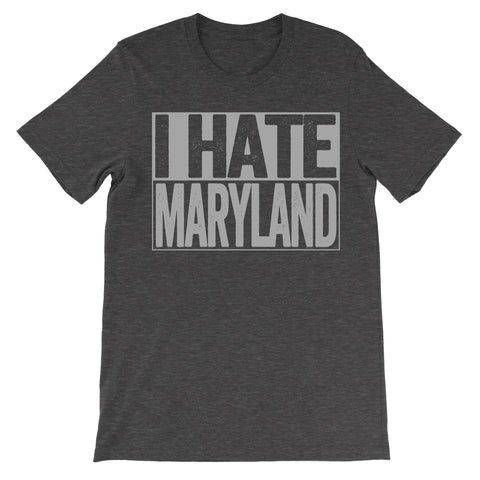 shirt that says i hate maryland