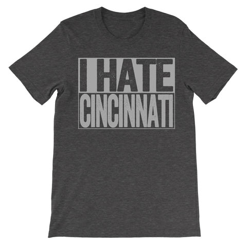 shirt that says i hate cincinnati