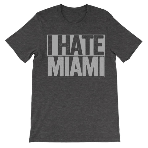 shirt that says i hate miami