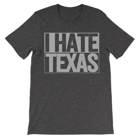 i hate texas tshirt